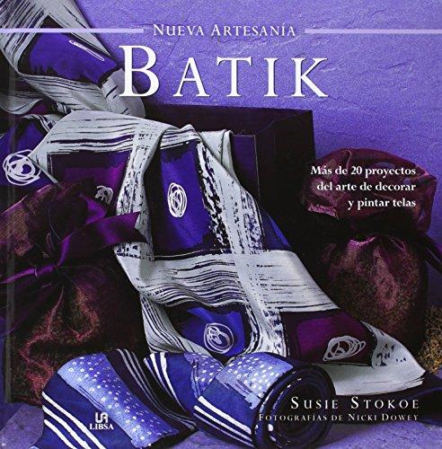Batik (Nueva Artesania) (Nueva Artesanía)