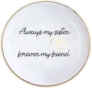 Quany Life Sister Gifts Trinket Dish - Always My Sister,Forever My Friend,Gold Ceramic Ring Dish Decorative Jewelry Tray for Sister Birthday Gifts Thanksgiving Day (Sisters)