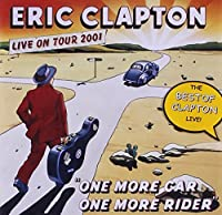 One More Car, One More Rider by ERIC CLAPTON (2002-11-05)