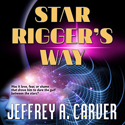 Star Rigger's Way audiobook cover art