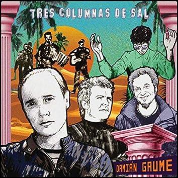 Tres Columnas de Sal (feat. Juanchi Baleirón, Jeff Consi, Gonzalo Aloras & The New Monos)