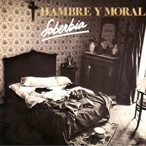 Hambre Y Moral