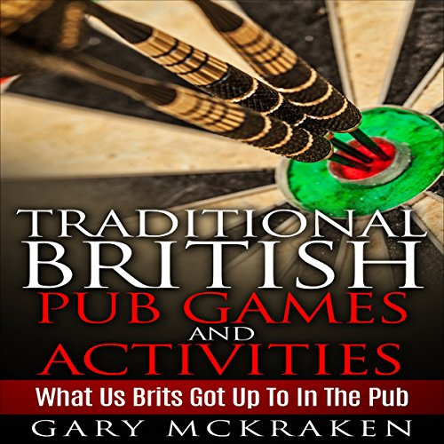 Traditional British Pub Games and Activities audiobook cover art