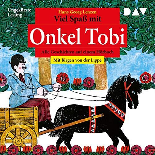 Viel Spaß mit Onkel Tobi cover art