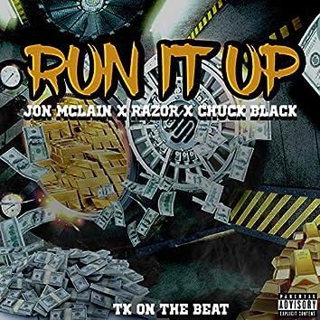 Run It Up (feat. Razor & Chuck Black)