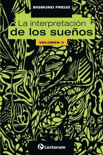 La interpretacion de los suenos. Vol II (Volume 2) (Spanish Edition)