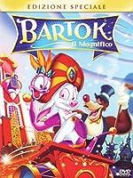 Bartok - Il Magnifico (SE) [Italian Edition]