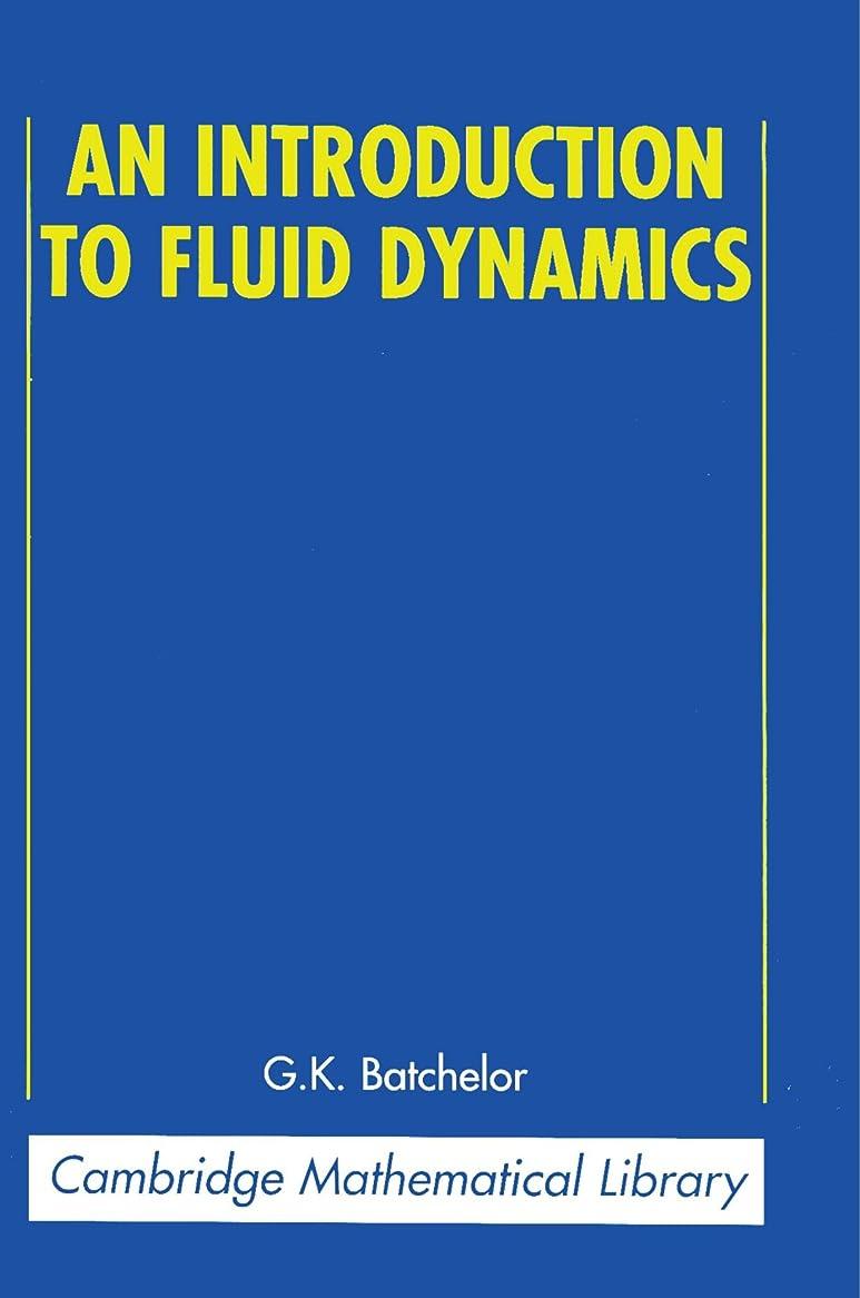 見出し市の中心部ゲームAn Introduction to Fluid Dynamics (Cambridge Mathematical Library)