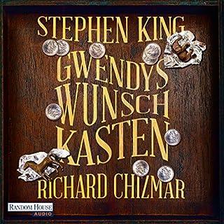 Gwendys Wunschkasten                   Autor:                                                                                                                                 Stephen King,                                                                                        Richard Chizmar                               Sprecher:                                                                                                                                 Anna Thalbach                      Spieldauer: 2 Std. und 28 Min.     682 Bewertungen     Gesamt 4,3