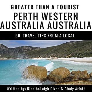Greater Than a Tourist: Perth, Western Australia, Australia cover art