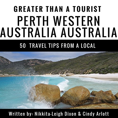 Greater Than a Tourist: Perth, Western Australia, Australia     50 Travel Tips from a Local              De :                                                                                                                                 Nikkita-Leigh Dixon,                                                                                        Greater Than a Tourist,                                                                                        Cindy Arlott                               Lu par :                                                                                                                                 Adrienne Ellis                      Durée : 56 min     Pas de notations     Global 0,0