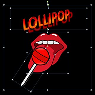 LOLLIPOP [Explicit]