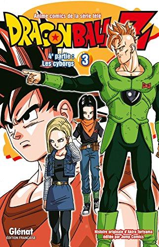 Dragon Ball Z - 4e partie - Tome 03: Les cyborgs