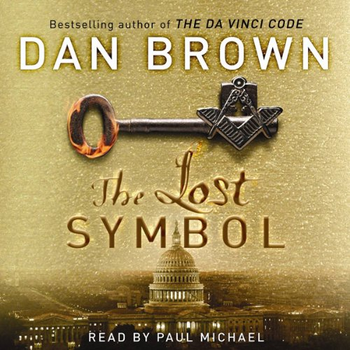 The Lost Symbol                   By:                                                                                                                                 Dan Brown                               Narrated by:                                                                                                                                 Paul Michael                      Length: 6 hrs and 24 mins     85 ratings     Overall 3.9