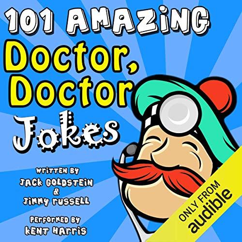 101 Amazing Doctor Doctor Jokes cover art