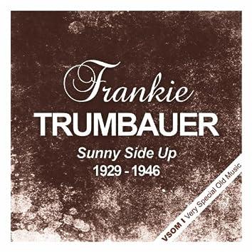 Sunny Side Up (1929 - 1946)