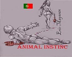 Animal Instinc: ( Portuguese edition )
