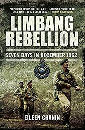 Limbang Rebellion : Seven Days in December 1962 (English Edition)