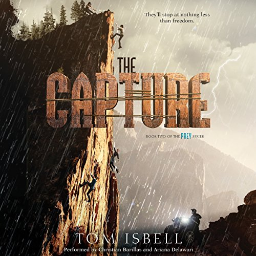 The Capture     Prey Trilogy, Book 2              Auteur(s):                                                                                                                                 Tom Isbell                               Narrateur(s):                                                                                                                                 Christian Barillas,                                                                                        Ariana Delawari                      Durée: 10 h et 41 min     Pas de évaluations     Au global 0,0