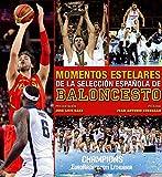 Momentos estelares de la selección española de baloncesto. (Ocio y deportes)