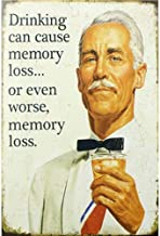 Poeni Hotel Bar Club Pub Garage Tin Signs - Vintage Style Metal Signs As Wall Decor, Decorative Coffee House Bar Sign-Drinking Can Cause Memory Loss Or Even Worse,Memory Loss