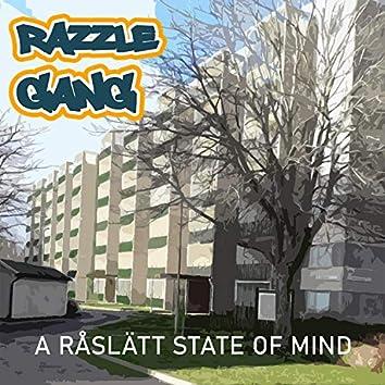 A Råslätt State Of Mind