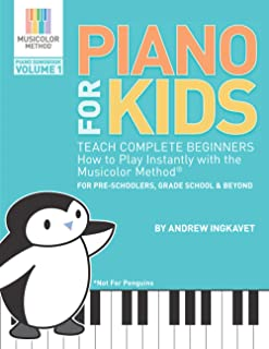 Piano For Kids: Teach complete beginners how to play instant