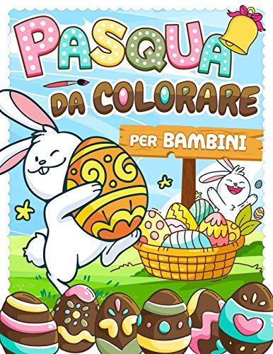 Pasqua da Colorare per Bambini: 44 Animali con le loro uova di Pasqua da colorare   Attività manuale per ragazze e ragazzi dai 3 agli 8 anni   Idea regalo per una Buona Pasqua