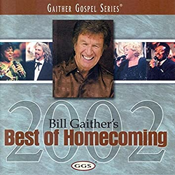 Bill Gaither's Best Of Homecoming 2002