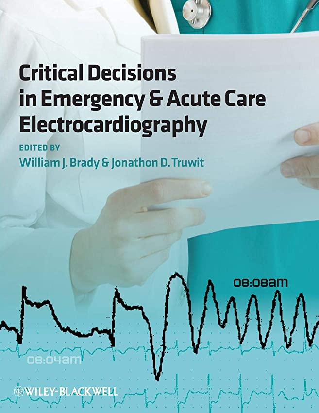 矛盾隔離非常に怒っていますCritical Decisions in Emergency and Acute Care Electrocardiography