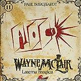 Wayne McLair: Folge 11: Laterna magica