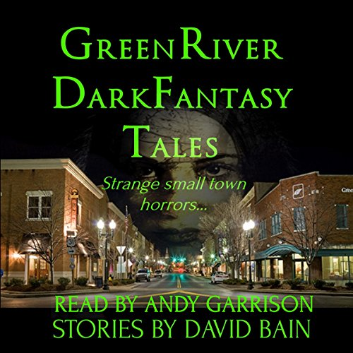 Green River Dark Fantasy Tales audiobook cover art
