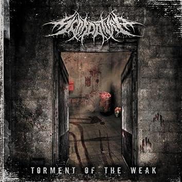 Torment of the Weak