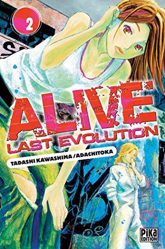 Alive T02 : Last Evolution