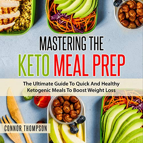 Mastering the Keto Meal Prep audiobook cover art