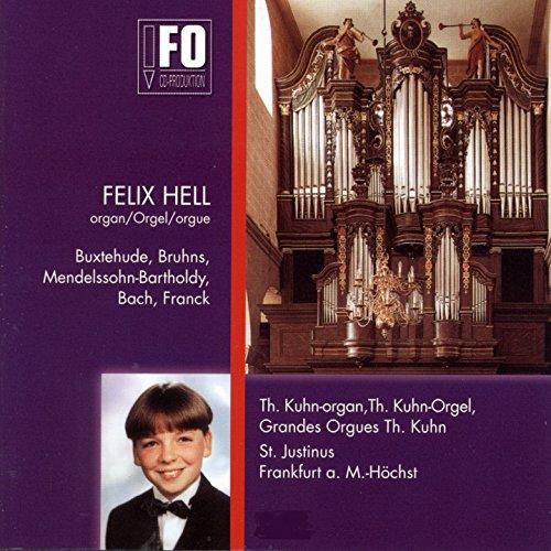 Orgelmusik aus Sankt Justinus, Frankfurt am Main-Höchst (Th. Kuhn-Orgel, St. Justinus, Frankfurt am Main-Höchst)