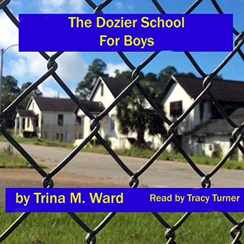 The Dozier School for Boys audiobook cover art