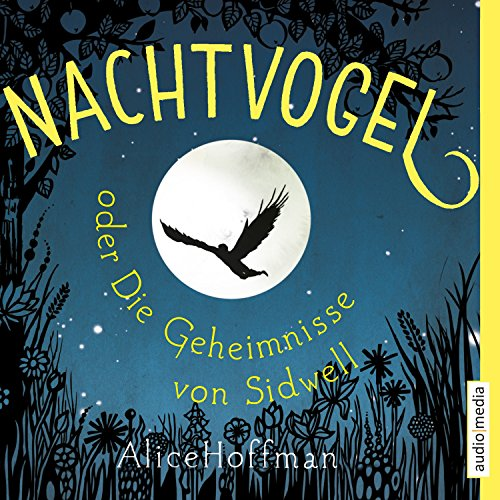 Nachtvogel oder Die Geheimnisse von Sidwell cover art