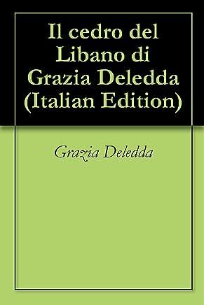 Il cedro del Libano di Grazia Deledda