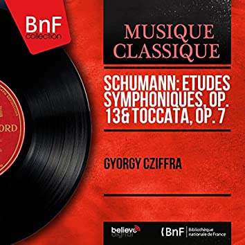 Schumann: Études symphoniques, Op. 13 & Toccata, Op. 7 (Stereo Version)