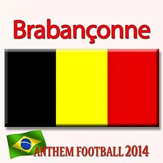 Brabançonne (Anthem Football 2014)