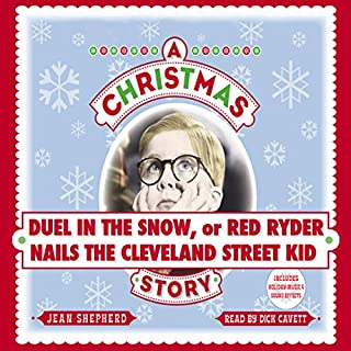 Member Bonus     Duel in the Snow, or Red Ryder Nails the Cleveland Street Kid              By:                                                                                                                                 Jean Shepherd                               Narrated by:                                                                                                                                 Dick Cavett                      Length: 1 hr and 5 mins     837 ratings     Overall 3.7