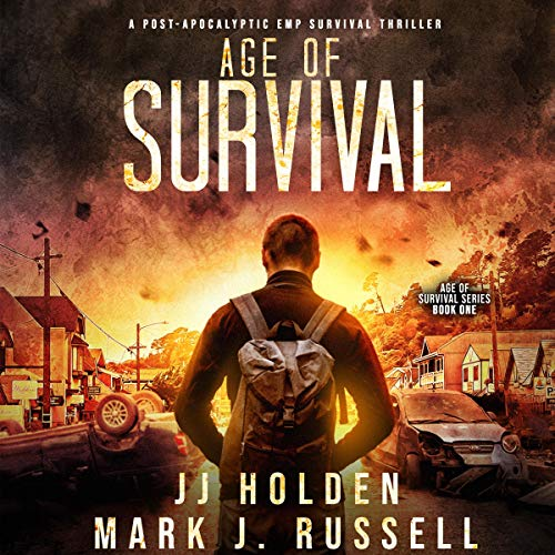 Age of Survival (A Post-Apocalyptic EMP Survival Thriller) cover art