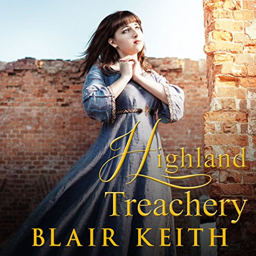 Highland Treachery                   By:                                                                                                                                 Blair Keith                               Narrated by:                                                                                                                                 Julie-Ann Amos                      Length: 2 hrs and 9 mins     2 ratings     Overall 4.0