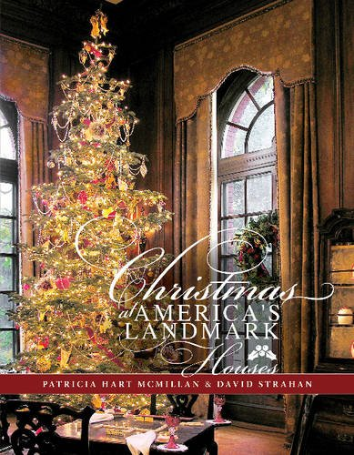 Compare Textbook Prices for Christmas at America's Landmark Houses 1 Edition ISBN 9780764349966 by McMillan, Patricia,Strahan, David