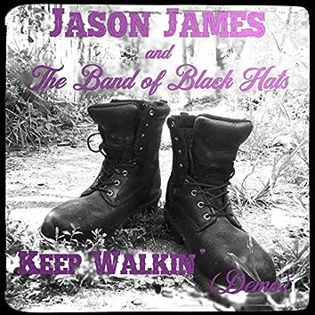 Keep Walkin' (Demo)