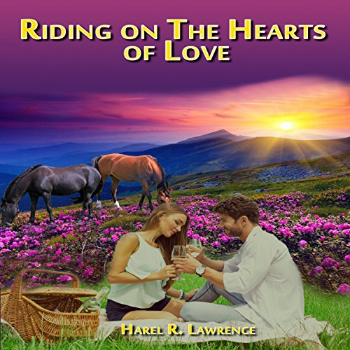 Riding on the Hearts of Love audiobook cover art