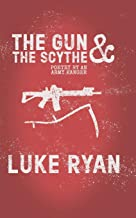 The Gun and the Scythe: Poetry by an Army Ranger