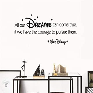 ulait Decor Stickers Walls Art Words Sayings Removable Lettering All Our Dreams can Come True, if we Have The Courage to Pursue Them.