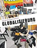 Welt der Wirtschaft kinderleicht: Band 1: Globalisierung - diverse Autoren